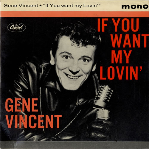"""Gene Vincent If You Want My Lovin' 7"""" vinyl single (7 inch record) UK GNV07IF594751"""