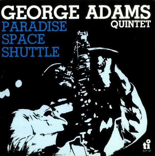 George Adams Paradise Space Shuttle vinyl LP album (LP record) Dutch 1GALPPA532928