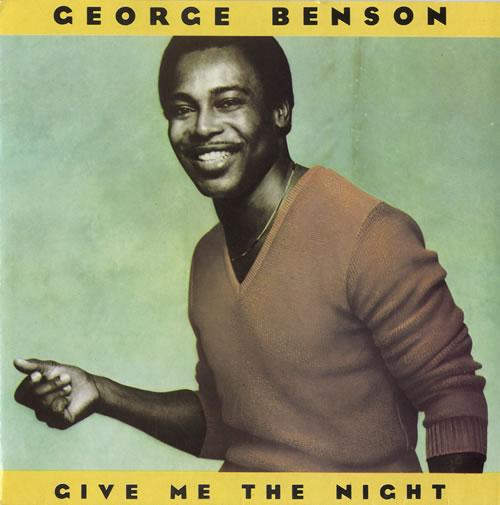 "George Benson Give Me The Night + P/S 7"" vinyl single (7 inch record) UK GBE07GI550587"