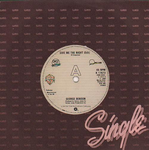 "George Benson Give Me The Night 7"" vinyl single (7 inch record) UK GBE07GI246286"