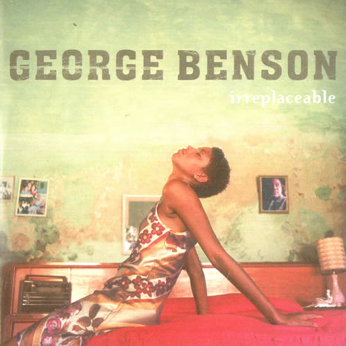 George Benson Irreplaceble CD-R acetate UK GBECRIR521174