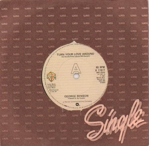 "George Benson Turn You Love Around 7"" vinyl single (7 inch record) UK GBE07TU675321"
