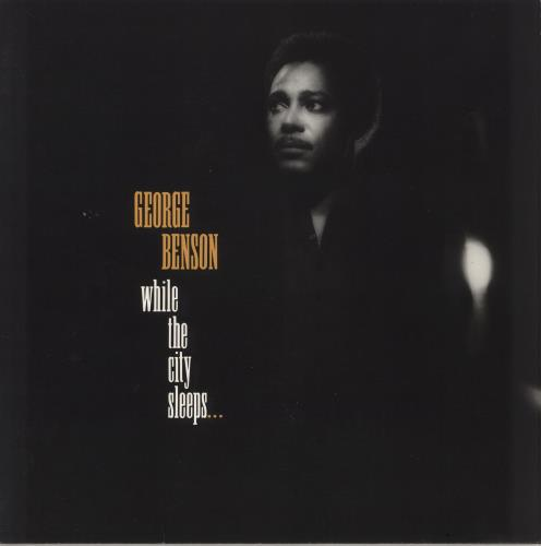George Benson While The City Sleeps... vinyl LP album (LP record) UK GBELPWH718948