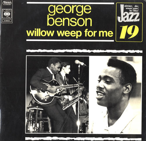 George Benson Willow Weep For Me vinyl LP album (LP record) French GBELPWI551438
