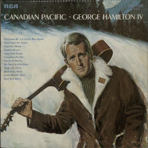 George Hamilton IV Canadian Pacific vinyl LP album (LP record) US GB1LPCA640919