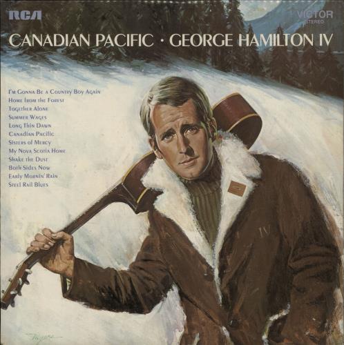 George Hamilton IV Canadian Pacific vinyl LP album (LP record) UK GB1LPCA708768