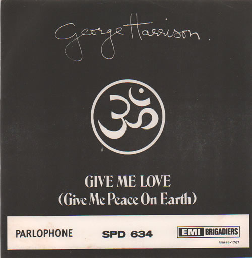 """George Harrison Give Me Love (Give Me Peace On Earth) 7"""" vinyl single (7 inch record) South African GHA07GI634529"""