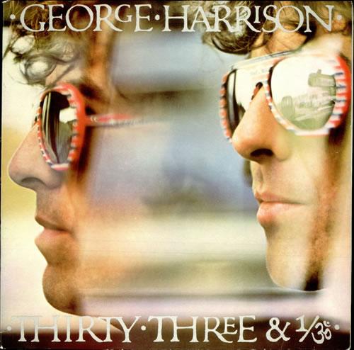 George Harrison Thirty Three & 1/3 vinyl LP album (LP record) Australian GHALPTH505050