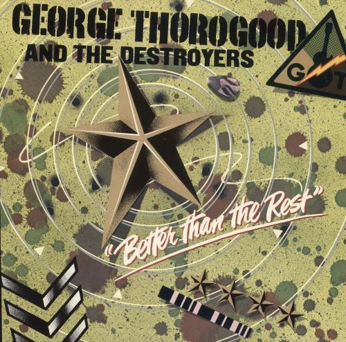 George Thorogood Better Than The Rest vinyl LP album (LP record) UK GTHLPBE366130