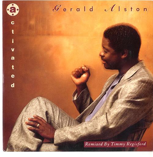 "Gerald Alston Activated 7"" vinyl single (7 inch record) UK G0207AC624261"