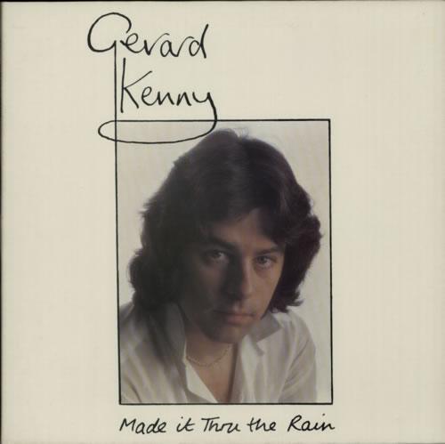 Gerard Kenny Made It Thru The Rain vinyl LP album (LP record) UK GK1LPMA604148