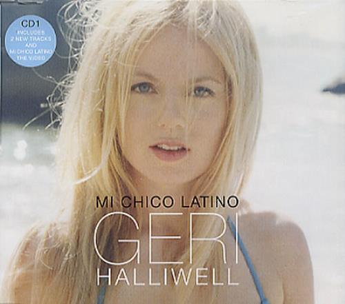 "Geri Halliwell Mi Chico Latino - CD1 CD single (CD5 / 5"") UK G-RC5MI273362"