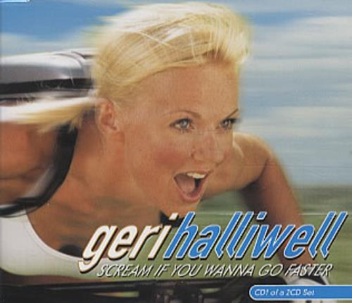 Geri Halliwell Scream If You Wanna Go Faster - 2 x CD set 2-CD single set (Double CD single) UK G-R2SSC192352