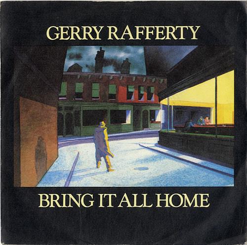 "Gerry Rafferty Bring It All Home 7"" vinyl single (7 inch record) UK GER07BR172096"
