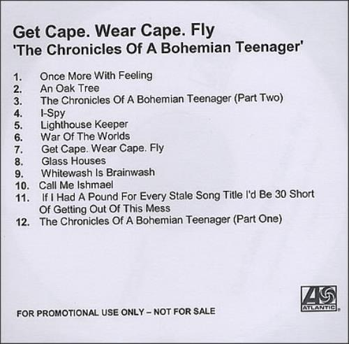 Get Cape. Wear Cape. Fly The Chronicles Of A Bohemian Teenager CD-R acetate UK GC0CRTH378921