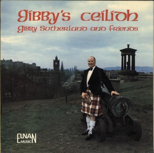 Gibby Sutherland Gibby's Ceílídh vinyl LP album (LP record) UK Y5CLPGI710845