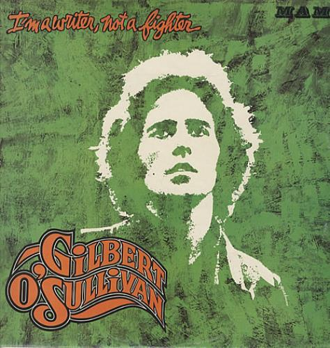 Gilbert O'Sullivan I'm A Writer, Not A Fighter vinyl LP album (LP record) UK GOSLPIM334731
