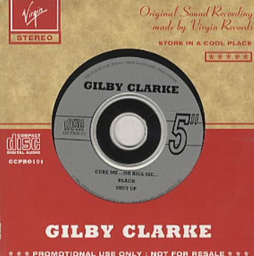 "Gilby Clarke Cure Me Or Kill Me CD single (CD5 / 5"") Dutch GBCC5CU33995"