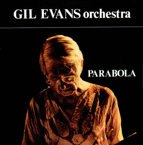 Gil Evans Parabola 2-LP vinyl record set (Double Album) Italian GIV2LPA532385
