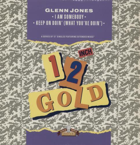 "Glenn Jones I Am Somebody 12"" vinyl single (12 inch record / Maxi-single) UK JNZ12IA755249"