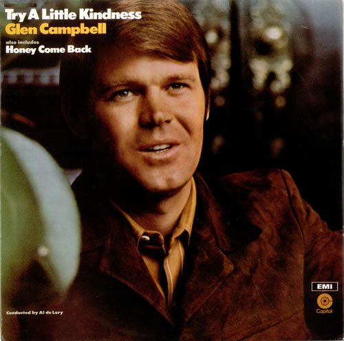 Glen Campbell Try A Little Kindness - Lime Green Label vinyl LP album (LP record) UK GLCLPTR523369