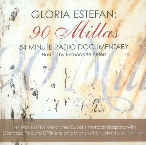 Gloria Estefan 90 Millas - Radio Documentary CD-R acetate US ESTCRMI525841