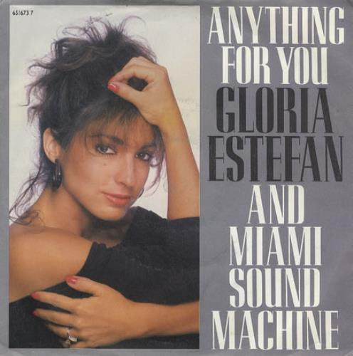 "Gloria Estefan Anything For You 7"" vinyl single (7 inch record) UK EST07AN273248"