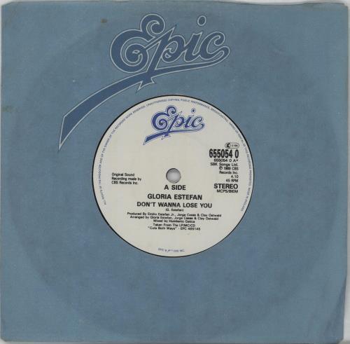 "Gloria Estefan Don't Wanna Lose You 7"" vinyl single (7 inch record) UK EST07DO673463"