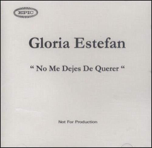 Gloria Estefan No M Dejes De Querer CD-R acetate UK ESTCRNO154634