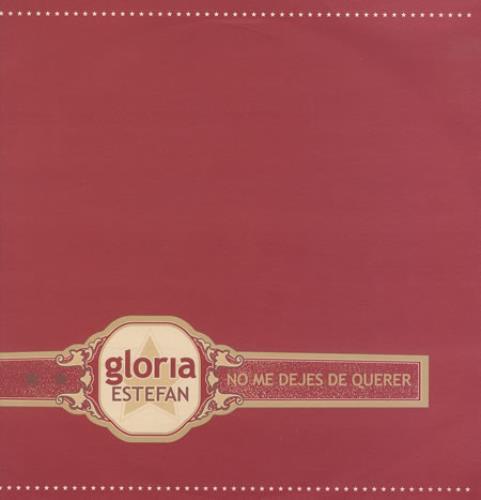 """Gloria Estefan No Me Dejes De Querer 12"""" vinyl single (12 inch record / Maxi-single) UK EST12NO157813"""