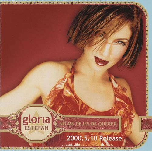 """Gloria Estefan No Me Dejes De Querer CD single (CD5 / 5"""") Japanese ESTC5NO160486"""
