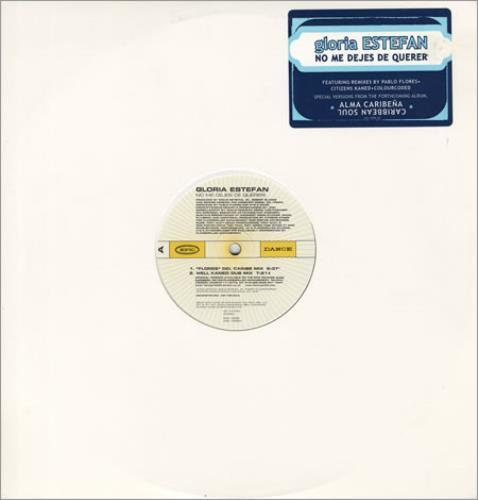 """Gloria Estefan No Me Dejes De Querer 12"""" vinyl single (12 inch record / Maxi-single) US EST12NO162637"""