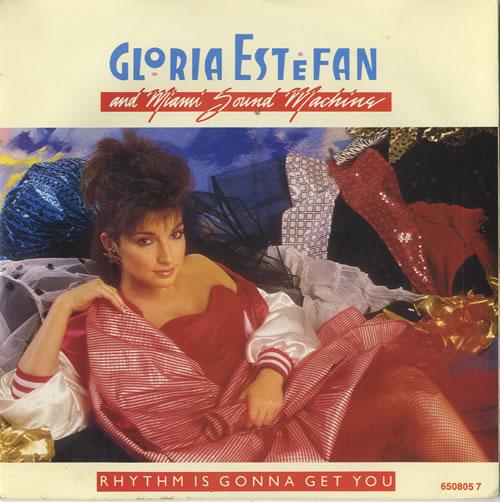 """Gloria Estefan Rhythm Is Gonna Get You 7"""" vinyl single (7 inch record) UK EST07RH582323"""