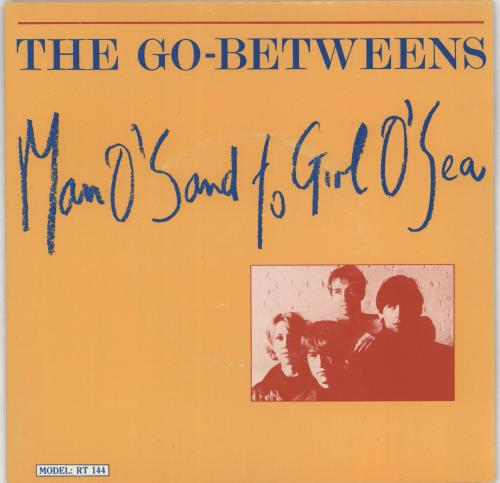 "Go-Betweens Man O'Sand To Girl O'Sea 7"" vinyl single (7 inch record) UK TGB07MA116591"