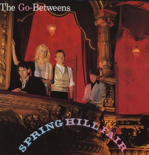 Go-Betweens Spring Hill Fair vinyl LP album (LP record) German TGBLPSP246831