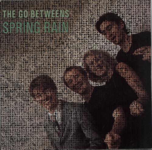"Go-Betweens Spring Rain 7"" vinyl single (7 inch record) UK TGB07SP661116"