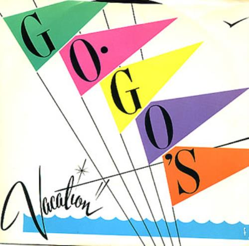 "Go-Go's Vacation 7"" vinyl single (7 inch record) US GOG07VA03046"