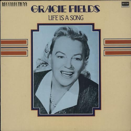 Gracie Fields Life Is A Song vinyl LP album (LP record) UK GFELPLI567084