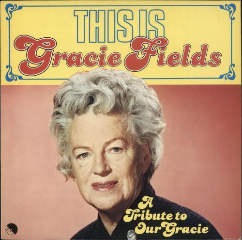 Gracie Fields This Is Gracie Fields vinyl LP album (LP record) UK GFELPTH707754