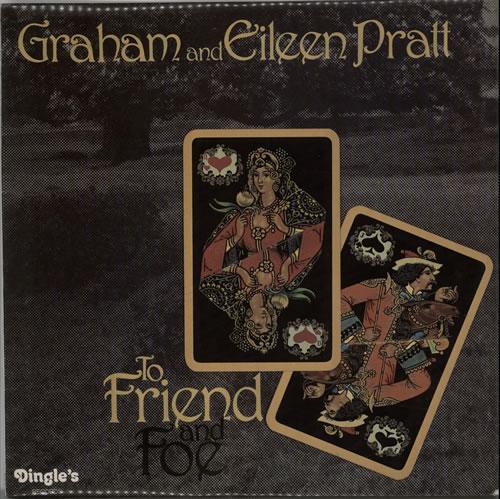 Graham & Eileen Pratt To Friend And Foe vinyl LP album (LP record) UK GZSLPTO634017