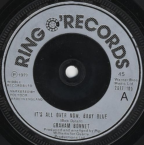 """Graham Bonnet It's All Over Now Baby Blue 7"""" vinyl single (7 inch record) UK GBO07IT116291"""