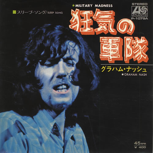 "Graham Nash Military Madness 7"" vinyl single (7 inch record) Japanese NSH07MI431529"