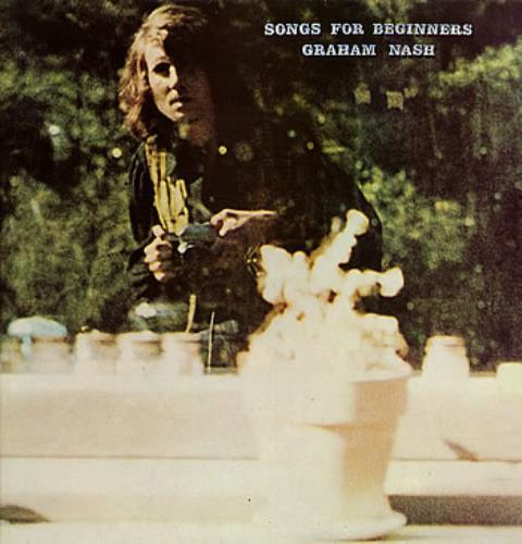 Graham Nash Songs For Beginners vinyl LP album (LP record) UK NSHLPSO299744