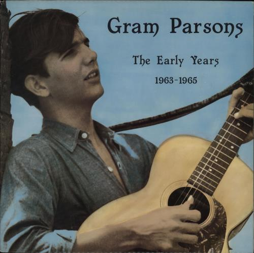 Gram Parsons The Early Years Volume 1 vinyl LP album (LP record) US GRMLPTH764224