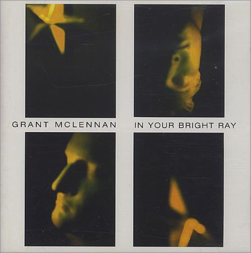 Grant McLennan In Your Bright Ray CD album (CDLP) UK GMCCDIN404959