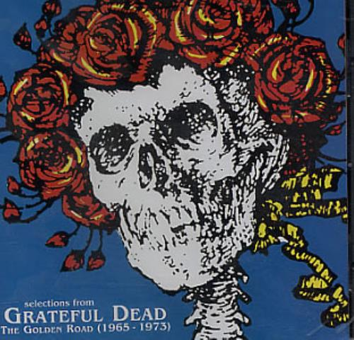 Grateful Dead Selections From The Golden Road 1965 1973