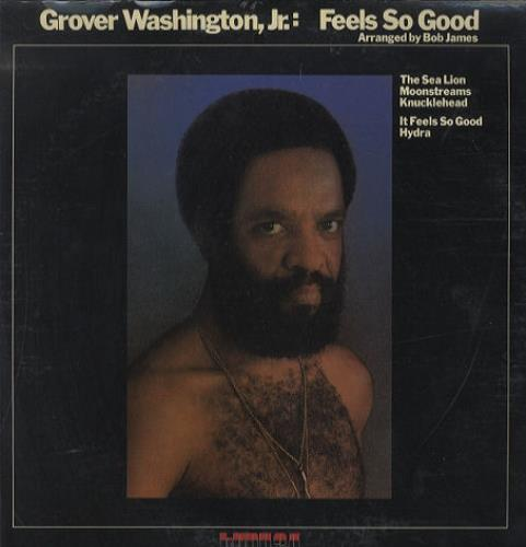 Grover Washington Feels So Good - Sealed vinyl LP album (LP record) US GWJLPFE443848