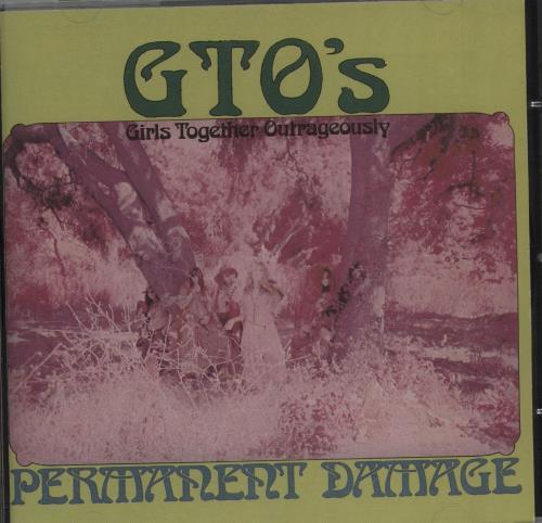 GTO's Permanent Damage CD album (CDLP) US GT0CDPE662295