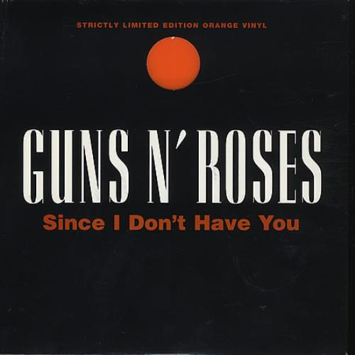 "Guns N Roses Since I Don't Have You - Orange 7"" vinyl single (7 inch record) UK GNR07SI29105"