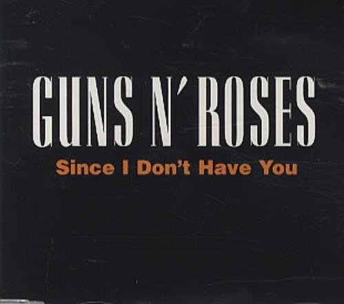 "Guns N Roses Since I Don't Have You CD single (CD5 / 5"") UK GNRC5SI100976"